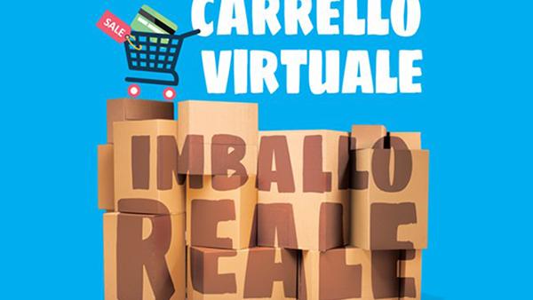 Il Carrello è virtuale, ma l'imballo è reale!